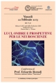 Luci ombre e prospettive per le neuroscienze
